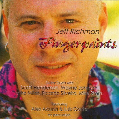 Jeff Richman Feat. Alex Acuna & Luis Conte