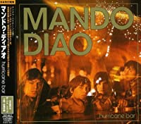 Hurricane Bar by Mando Diao (2004-09-08)