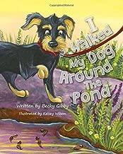 I Walked My Dog Around the Pond