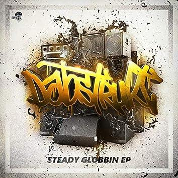 Steady Globbin EP