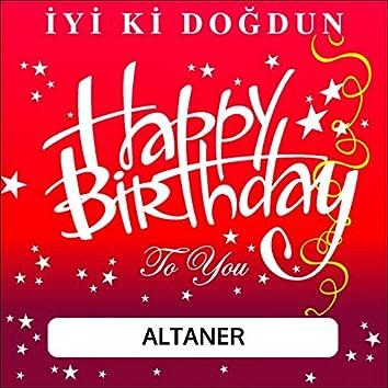 İyi Ki Doğdun Altaner