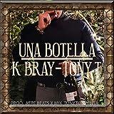 UNA BOTELLA (Remix) [Explicit]