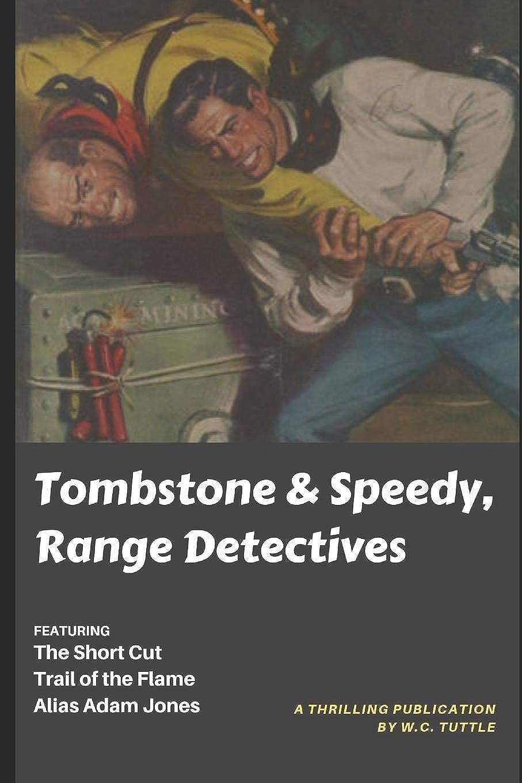 ムスタチオひもアーサーコナンドイルTombstone & Speedy, Range Detectives: A Classic Pulp Collection (A Thrilling Publication)