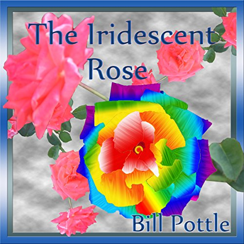The Iridescent Rose cover art
