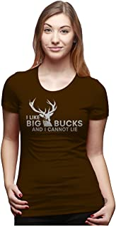 Womens I Like Big Bucks and I Cannot Lie Funny Deer Hunting T Shirts for Ladies