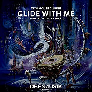 Glide With Me (Elias Remix)