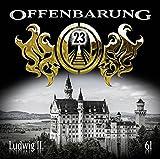Offenbarung 23: Ludwig II.
