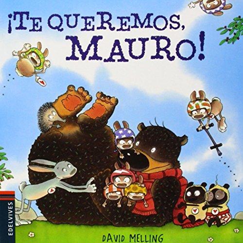 ¡Te queremos, Mauro!: 5 (Osito Mauro)