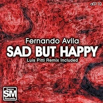 Sad But Happy