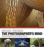 The Photographer's Mind Remastered: Creative...