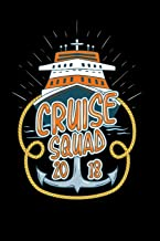 Cruise Squad 2018: 120 Pages I 6x9 I College Ruled Linepaper I  Funny Holiday, Yachting & Boating Gifts I Apparel
