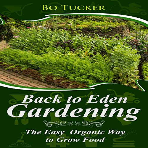 Back to Eden Gardening audiobook cover art