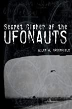 SECRET CIPHER OF THE UFONAUTS