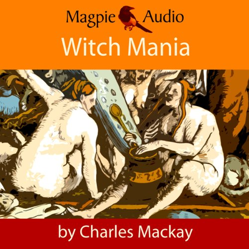 Witch Mania: The History of Witchcraft cover art