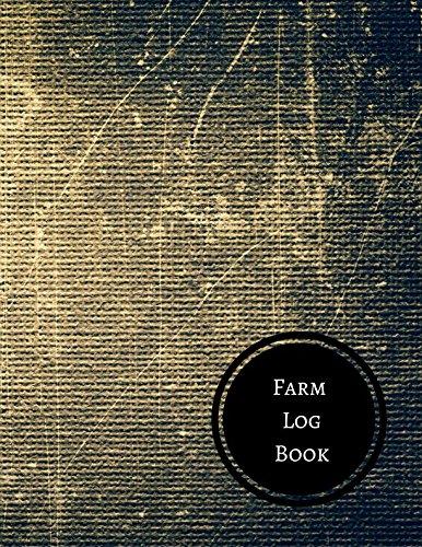 Farm Log Book: Farm Record Log