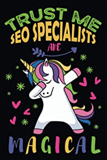 Trust Me SEO Specialists Are Magical: SEO Specialist Notebook Gift For Appreciation, Thank You, Birthday etc. │ Cute Dabbi...