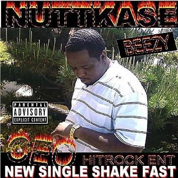 Shake Fast