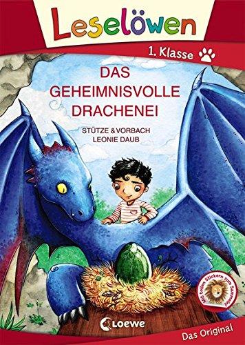 Leselöwen 1. Klasse - Das geheimnisvolle Drachenei: Erstlesebuch für Kinder ab 6 Jahre - Großbuchstabenausgabe