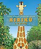 Kirikù e la giraffa: Le fiabe africane...