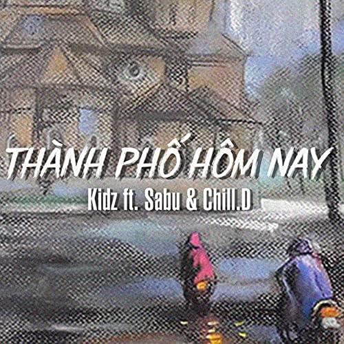 Kidz feat. Sabu & Chill D