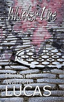 Whisker Line by [Michael Warren Lucas]