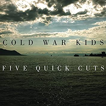 Five Quick Cuts - EP