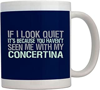 Teeburon If I Look Quiet Its Because You Havent Seen me with my Concertina Taza