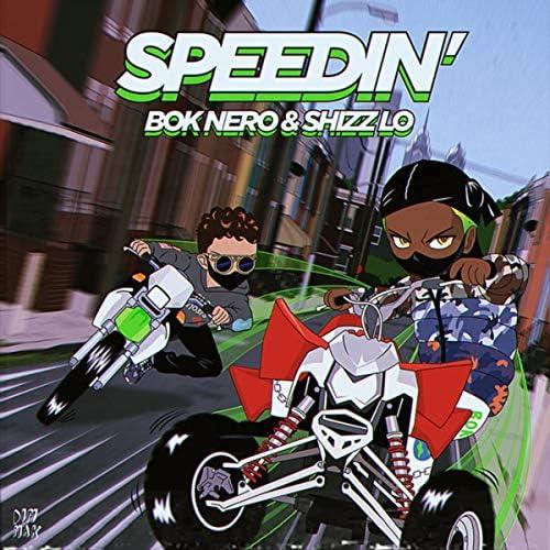 Bok Nero & Shizz Lo