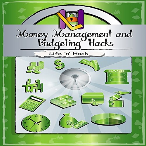 Money Management and Budgeting Hacks audiobook cover art