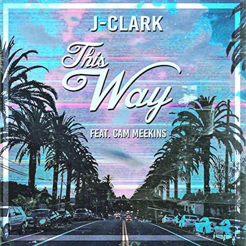 J-Clark feat. Cam Meekins