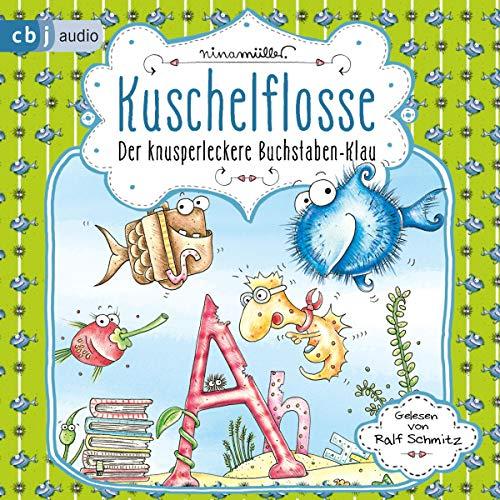 Der knusperleckere Buchstabenklau audiobook cover art