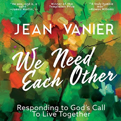 We Need Each Other: Responding to God's Call to Live Together  By  cover art