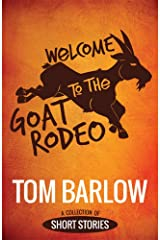 Welcome to the Goat Rodeo Kindle Edition