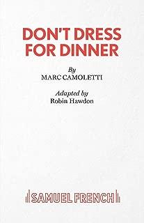 Best don t dress for dinner Reviews