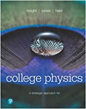 College Physics: A Strategic Approach (4th Edition)
