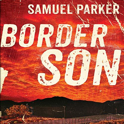 Border Son audiobook cover art