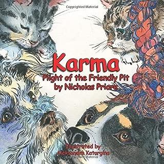Karma, Plight of the Friendly Pit