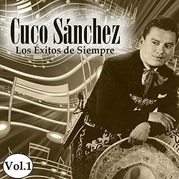Cuco Sánchez - Los Éxitos de Siempre, Vol. 1