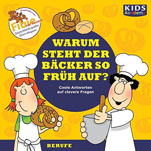 Warum steht der Bäcker so früh auf? audiobook cover art