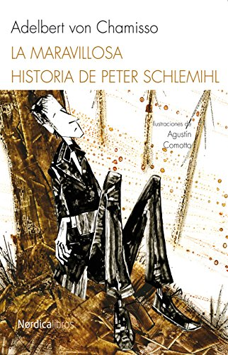 La maravillosa historia de Peter Schlemihl (Ilustrados nº 4)