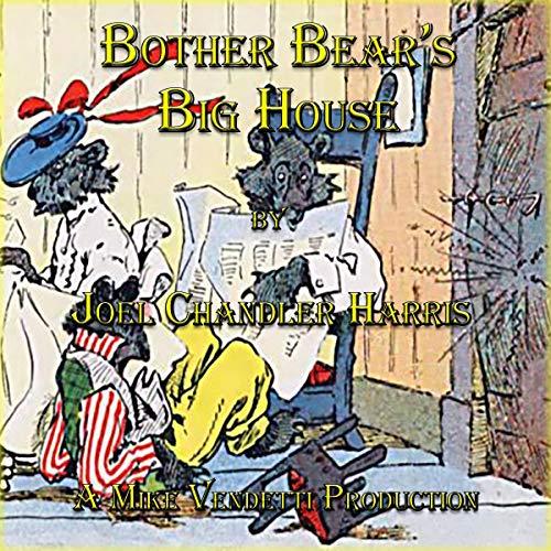 『Brother Bear's Big House』のカバーアート