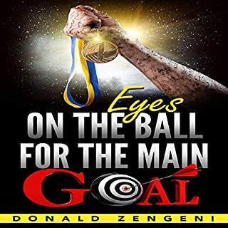 Eyes on the Ball, for the Main Goal cover art