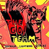 Thunder Lightning. Strike