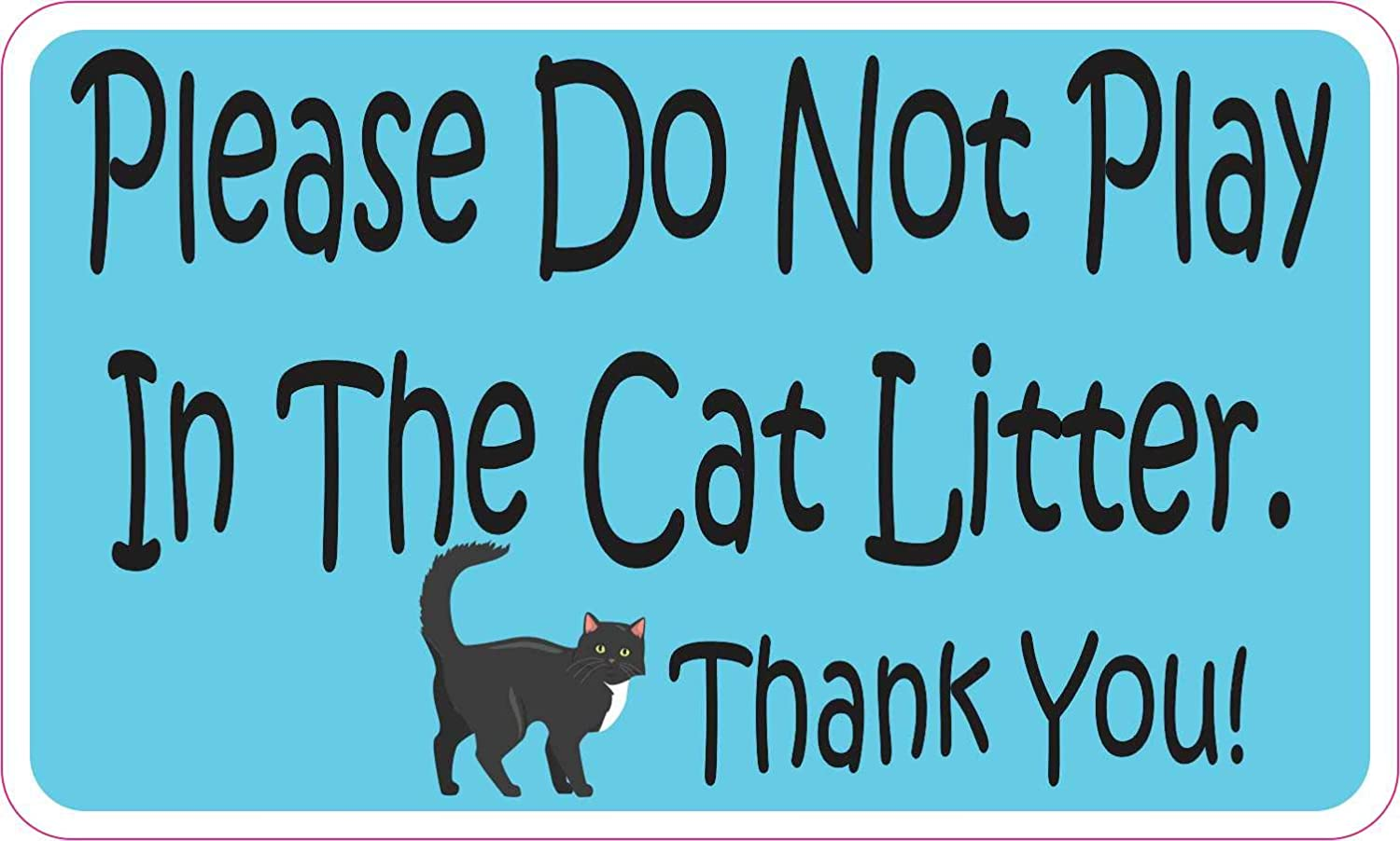 StickerTalk Tampa Mall Do Max 74% OFF Not Play in Cat Litter Magnet by 3 inch inches 5