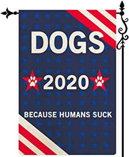 Coskaka Dogs 2020 Funny Political Because Humans Suck Garden Flag, Patriotic Stripes Stars Vertical Double Sided Rustic Fa...