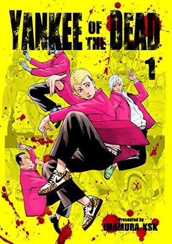 Couverture du livre YANKEE OF THE DEAD 1