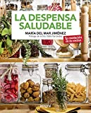 La despensa saludable (ALIMENTACIÓN)