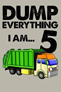 Garbage Truck Dump Everything I Am 5 Party Supplie: Notebook Planner - 6x9 inch Daily Planner Journal, To Do List Noteboo...
