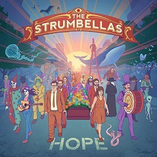 Hope by Strumbellas (2016-08-03)