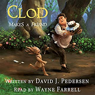 Clod Makes a Friend                   By:                                                                                                                                 David J. Pedersen                               Narrated by:                                                                                                                                 Wayne Farrell                      Length: 4 hrs and 56 mins     4 ratings     Overall 5.0